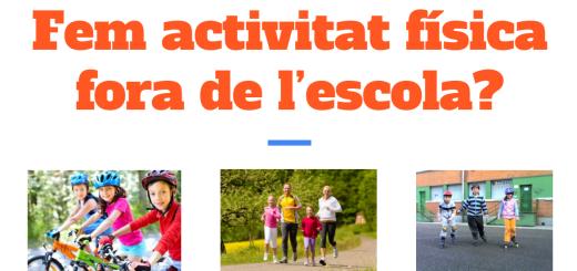 Fem activitat física fora de l'escola?